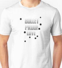 Bullet Proof Love T-Shirt
