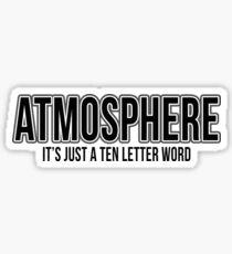 Just A Ten Letter Word Sticker