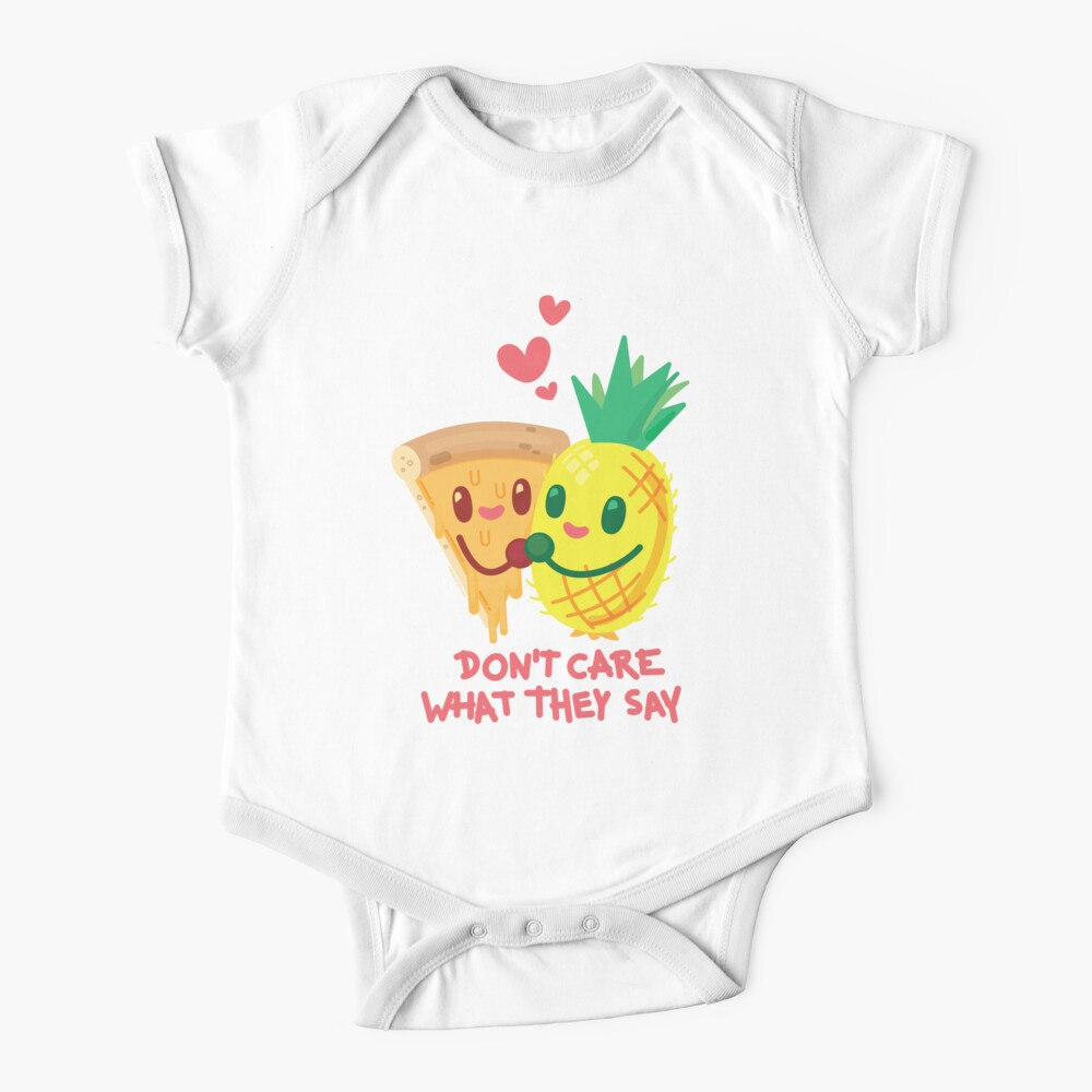 Don't Care What They Say (Pineapple Pizza) Baby One-Piece