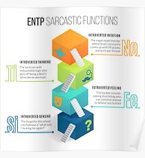 ENTP Sarcastic Functions Poster
