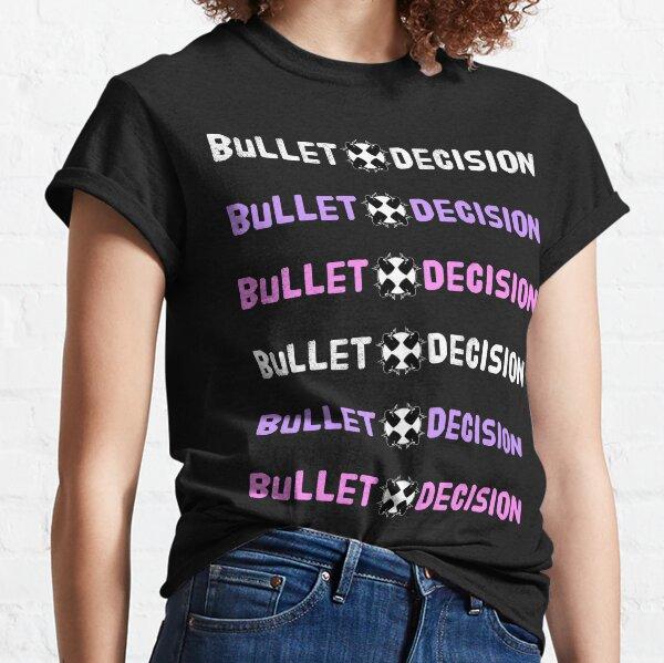 Bullet Decision Long Logo (Repetitive)  Classic T-Shirt
