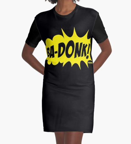 Bubba Loon™—Ba-Donk! Graphic T-Shirt Dress