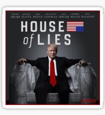 House of lies, Trump, Impeach 45, Repeal, Replace Sticker