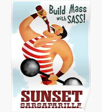 Build Mass With Sass! Sunset Sarsaparilla Poster Poster