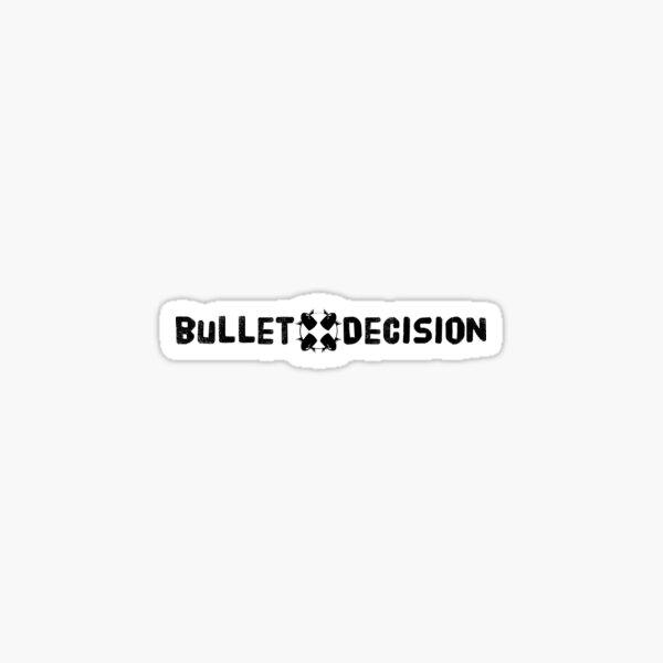 Bullet Decision Long Logo Sticker
