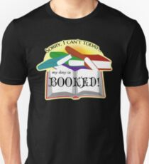 """My Day is """"Booked"""" Reading Pun Unisex T-Shirt"""