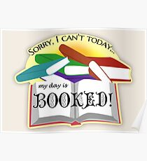 """My Day is """"Booked"""" Reading Pun Poster"""