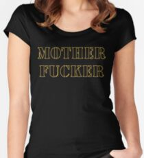 Motherfucker Women's Fitted Scoop T-Shirt