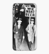We Want Beer - Vintage old photo iPhone Case/Skin