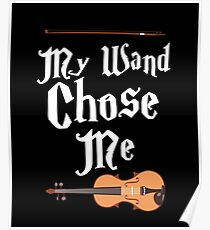 My Wand Chose Me Shirt Poster