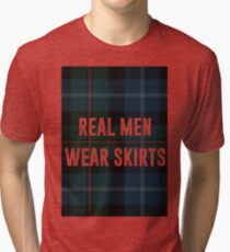 Real Men Wear Skirts (Light Shirts) Tri-blend T-Shirt
