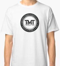 TMT | The Money Team | Tough Times Don't Last, Tough People Do Classic T-Shirt