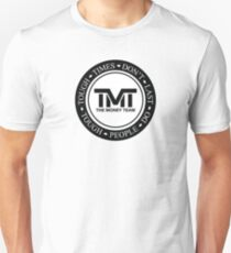 TMT | The Money Team | Tough Times Don't Last, Tough People Do T-Shirt