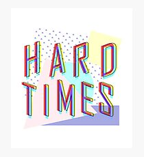 Hard Times Photographic Print