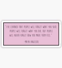 Maya Angelou Quote Sticker
