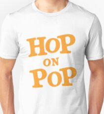 Hop on Pop Unisex T-Shirt