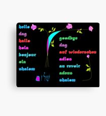 Hello and Goodbye in various languages Canvas Print