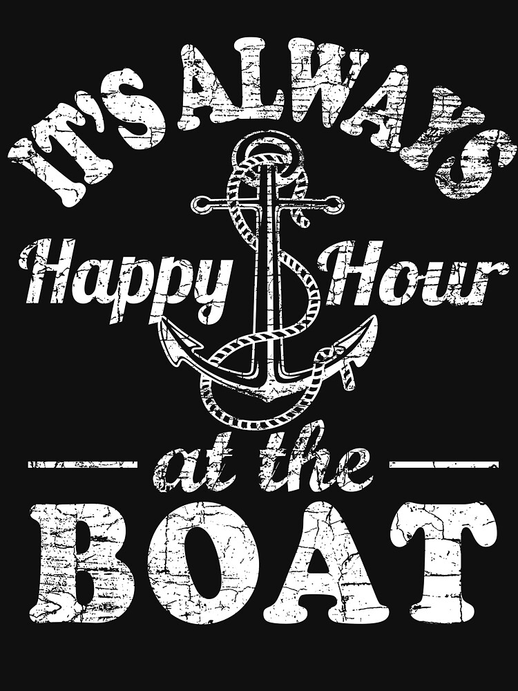 It's Always Happy Hour At The Boat by Phoenix23