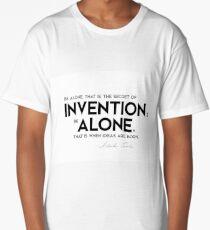 invention, be alone - nikola tesla Long T-Shirt