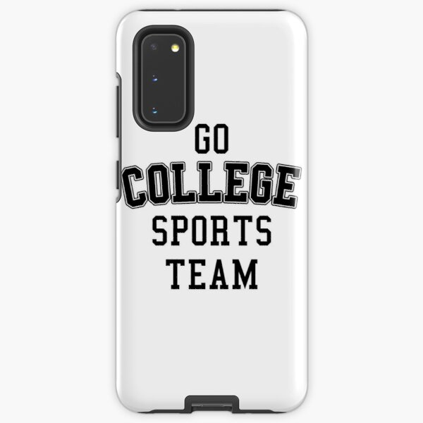Go College Sports Team Black Samsung Galaxy Tough Case