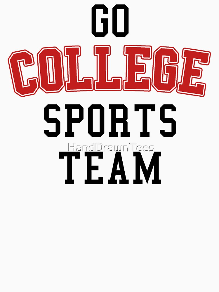 Go College Sports Team Red by HandDrawnTees