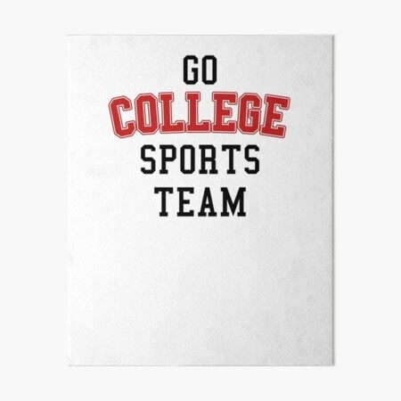 Go College Sports Team Red Art Board Print