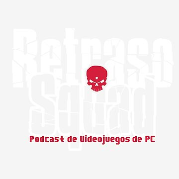 Retraso Squad Podcast by dsgndm