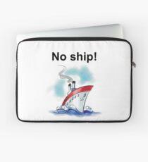 No ship! Laptop Sleeve