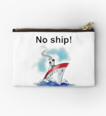 No ship! Studio Pouch