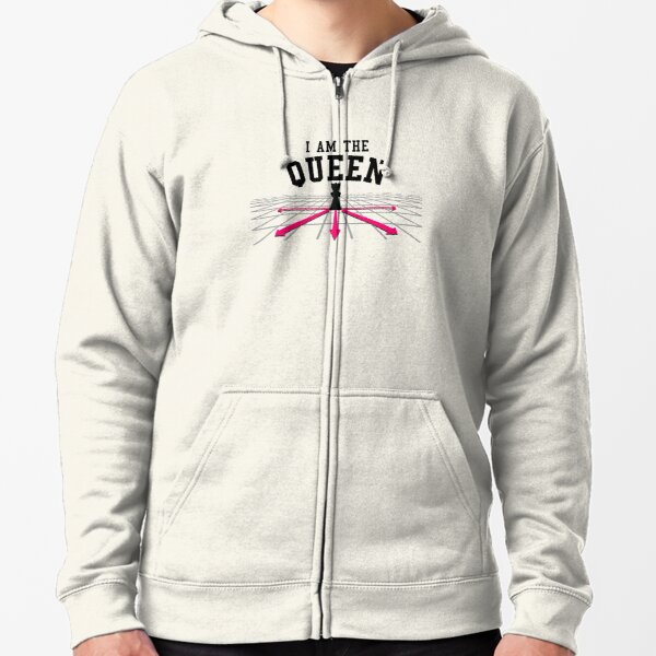 I am the Queen Zipped Hoodie