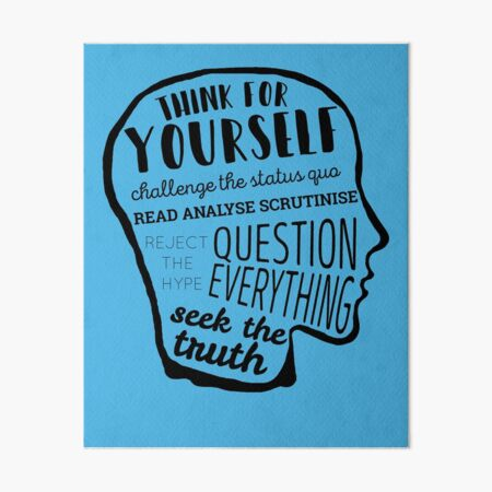 Think For Yourself Art Board Print