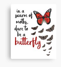 In a swarm of moths, dare to be a butterfly Metal Print