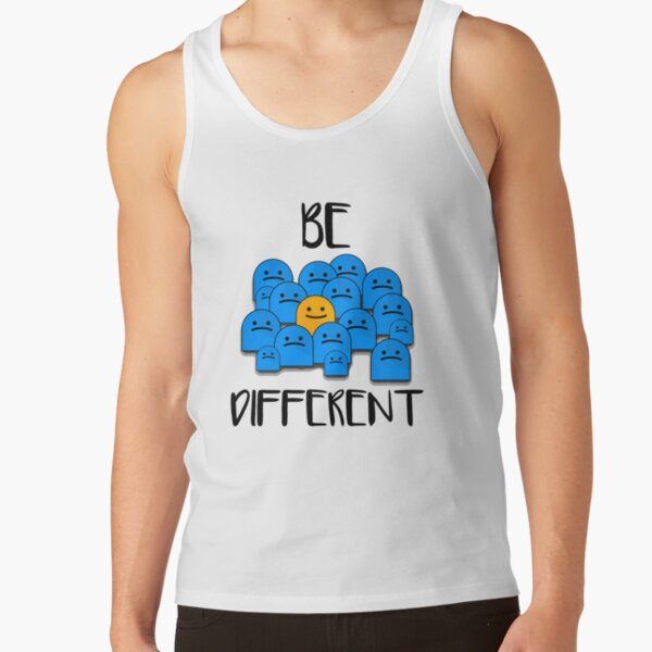 Be Different Tank Top