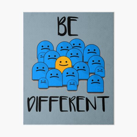 Be Different Art Board Print