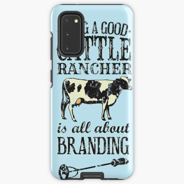 Being a Good Cattle Rancher is all about Branding Samsung Galaxy Tough Case