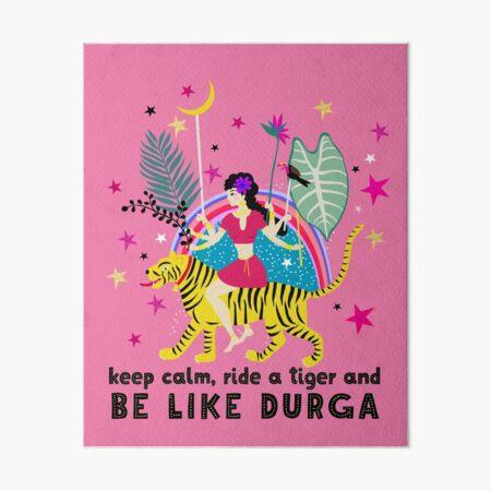 Be like Durga Art Board Print