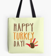 HAPPY TURKEY DAY with turkey hand thanksgiving Tote Bag