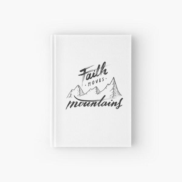 Faith Moves Mountains Hardcover Journal