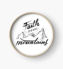 Faith Moves Mountains Clock