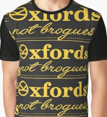 Oxfords not brogues Graphic T-Shirt