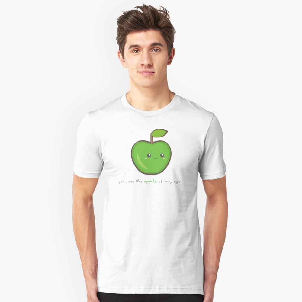 Fruit Puns - You are the apple of my eye Unisex T-Shirt