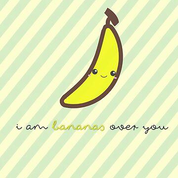 Fruit Puns - I am bananas over you by sandywoo