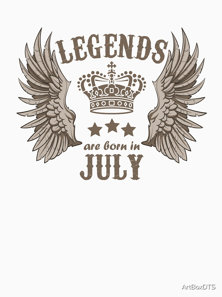 Legends Are Born In July by ArtBoxDTS