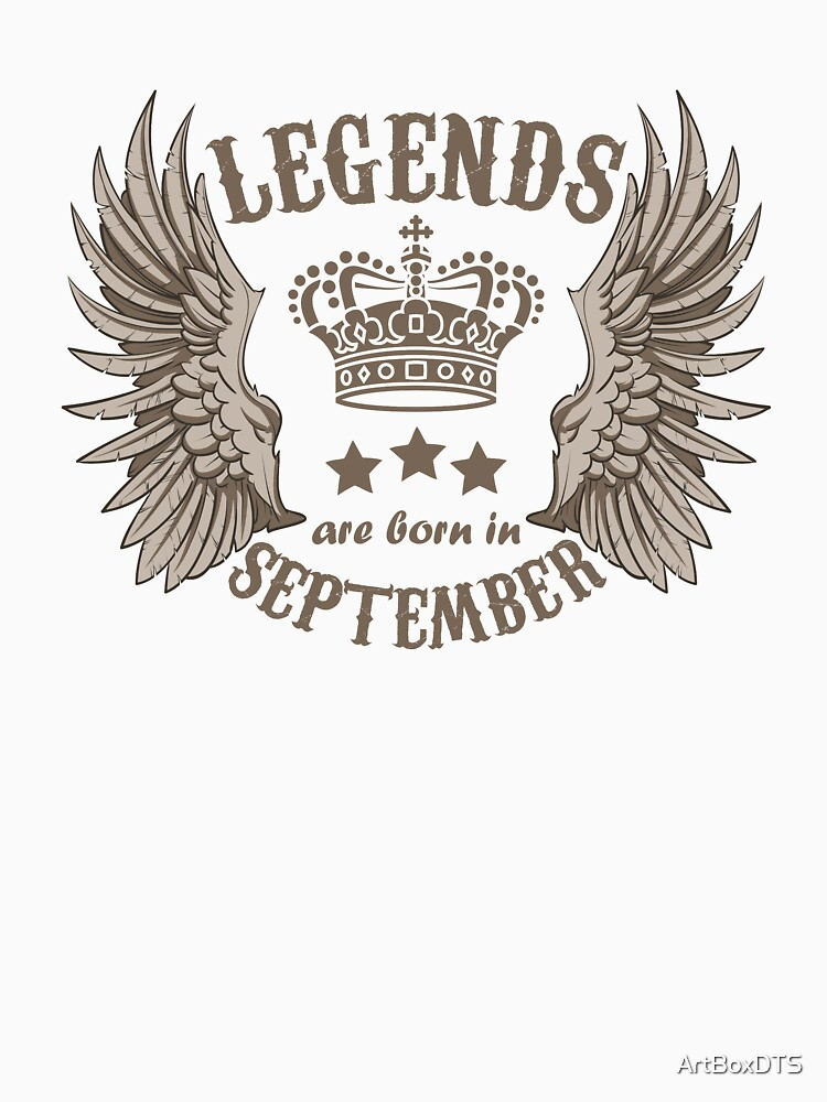Legends Are Born In September by ArtBoxDTS