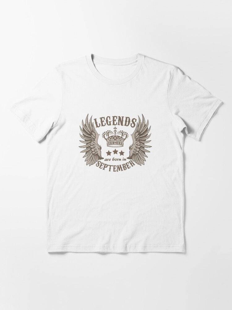 Alternate view of Legends Are Born In September Essential T-Shirt