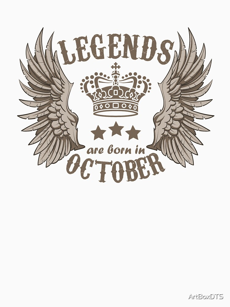 Legends Are Born In October by ArtBoxDTS
