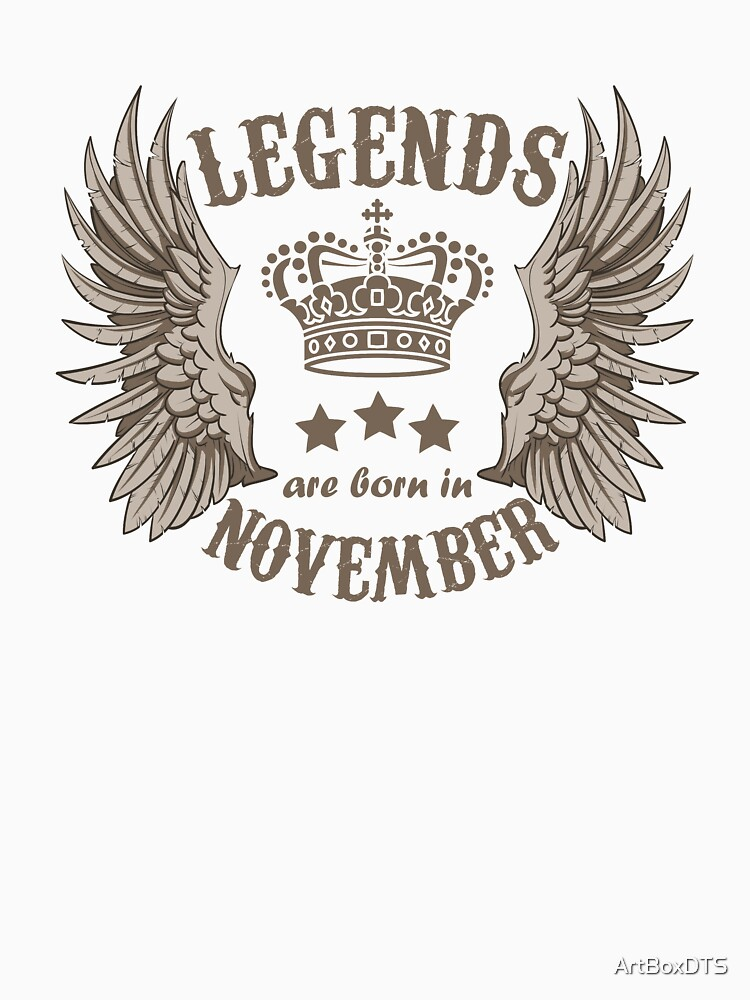 Legends Are Born In November by ArtBoxDTS