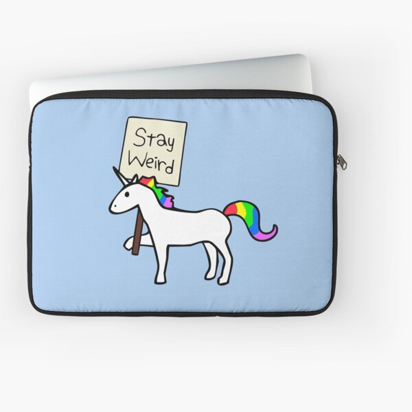 Stay Weird, Unicorn Laptop Sleeve