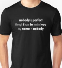 Nobody (White) Unisex T-Shirt