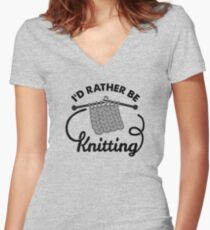 I'd Rather be Knitting Women's Fitted V-Neck T-Shirt